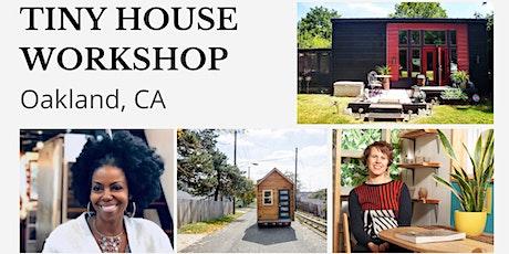 Tiny House Workshop - Oakland tickets