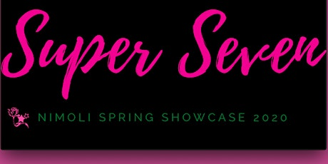 NiMoli Presents Spring Showcase 2020: The Super Seven tickets