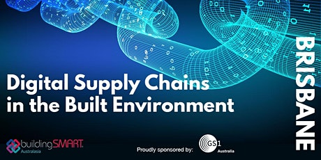 Digital Supply Chains in the Built Environment seminar (Brisbane) tickets
