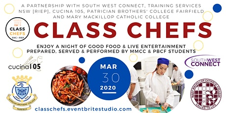 Mary MacKillop Catholic College & Patrician Brothers' College Fairfield Class Chefs tickets