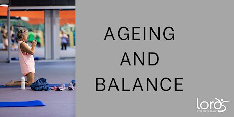 Ageing and Balance workshop tickets
