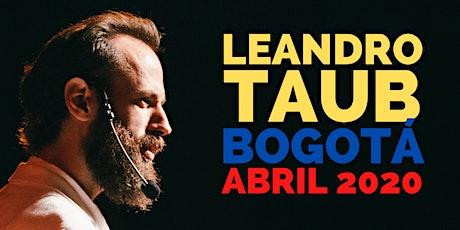 LEANDRO TAUB en Colombia (Bogotá): 19, 20 y 21 de Abril, 2020 entradas