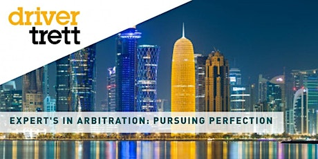 Driver Trett Colloquium on: Expert's in Arbitration: Pursuing Perfection tickets