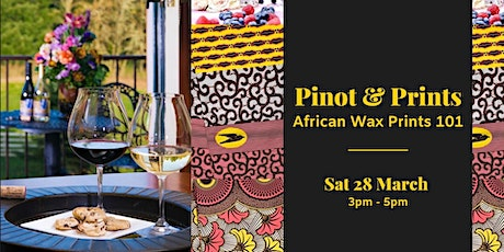 Pinot & Prints: African Wax Prints 101 tickets