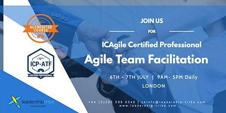 Agile Team Facilitation (ICP-ATF) | London - July 2020 tickets