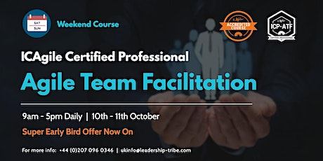 Agile Team Facilitation (ICP-ATF) | Weekend Course | London | October 2020 tickets