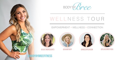 BodyByBree Wellness Tour tickets