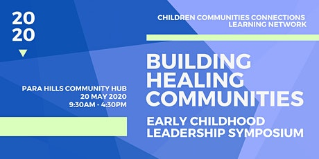 Building Healing Communities: Early Childhood Leadership Symposium tickets