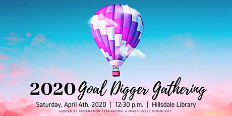 POSTPONED as of 3/13: 2020 Goal Digger Gathering tickets