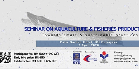 SEMINAR ON AQUACULTURE AND FISHERIES PRODUCT tickets