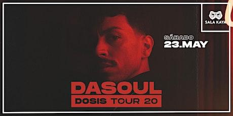 Concierto de Dasoul - Sala Kaya (Madrid) entradas