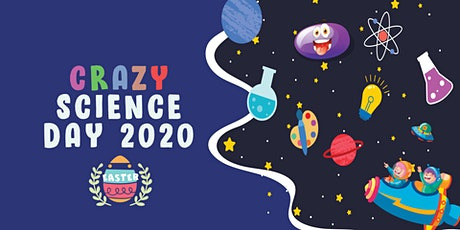 Crazy Science Day tickets