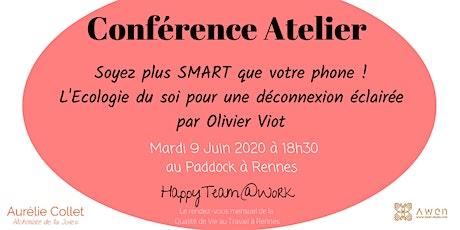 Digital Detox : Soyez plus SMART que votre phone ! Conférence -atelier billets