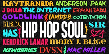 Hip Hop SOUL x 2 Year Anniversary tickets