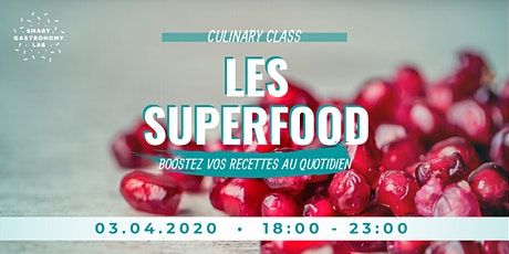 [Culinary Class] Super-aliments et aliments super! #2 billets