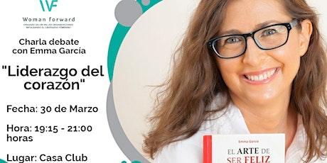 """Charla debate con Emma García: """"Liderazgo del corazón"""" entradas"""