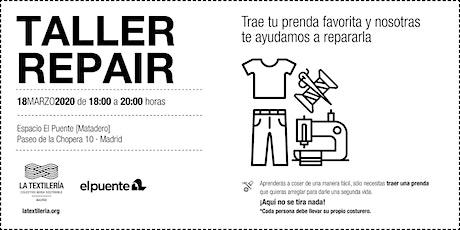 Evento Cancelado hasta nuevo aviso | Taller Repair | La Textilería entradas