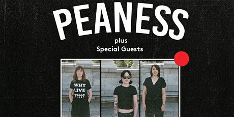 Peaness *new date Th 25 March - All tickets remain valid* tickets