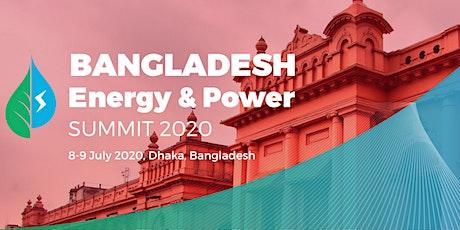 Bangladesh Energy and Power Summit 2020 tickets