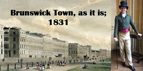 Brunswick Town, as it is 1831. An Immersive Tour. tickets