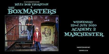 Billy Bob Thornton & The Boxmasters (Academy 2, Manchester) tickets