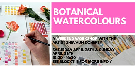 Botanical Watercolours - Creative Colour Mixing // A Weekend Workshop tickets