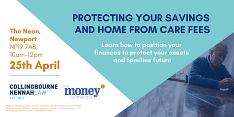 Protecting Your Savings And Home From Care Fees tickets