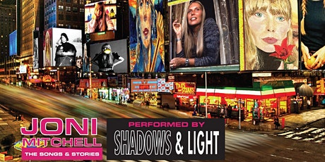 Joni Mitchell: The Songs and Stories performed by Shadows and Light tickets
