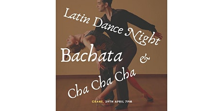 Latin Dance Night: Bachata & Cha Cha Cha tickets
