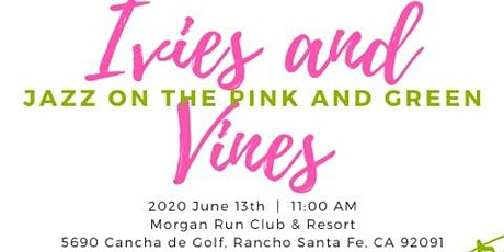 Ivies and Vines 2020 - Jazz on the Pink and Green tickets