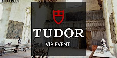 BURRELLS TUNBRIDGE WELLS TUDOR 2020 RELEASES VIP EXPERIENCE tickets