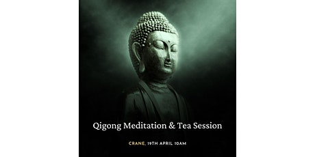 Qigong Meditation & Tea Session tickets