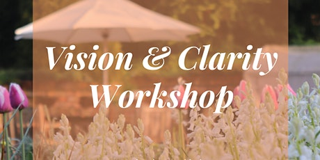 Vision & Clarity (Vision Board) Workshop tickets