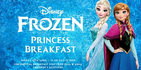 Princess Breakfast with Elsa & Anna tickets