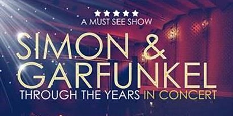SIMON & GARFUNKEL - Through The Years in concert tickets