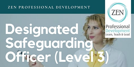 Designated Safeguarding Officer (Level 3 Safeguarding)                                         tickets