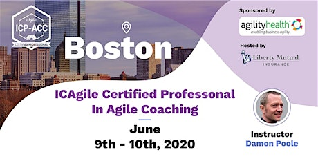 Agile Coach Workshop with ICP-ACC Certification Boston June 9-10 tickets