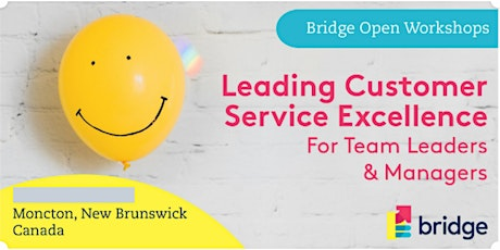 Leading Customer Service Excellence for Team Leaders & Managers - 2 day workshop tickets