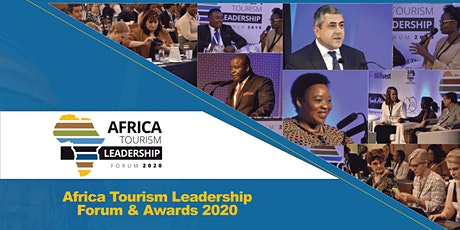Africa Tourism Leadership Forum and Awards 2020 tickets