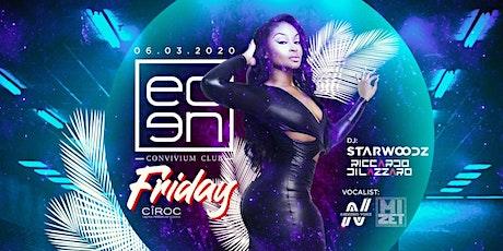 EDEN Club onFriday ✱ Free Pass biglietti