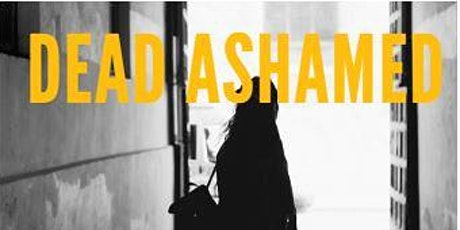 Dead Ashamed: Opening Up Conversations about Religious Trauma Syndrome tickets