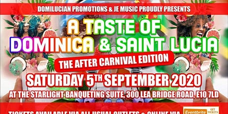 A  TASTE OF DOMINICA & ST. LUCIA AFTER CARNIVAL EDITION tickets