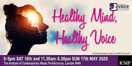 Healthy Mind, Healthy Voice tickets