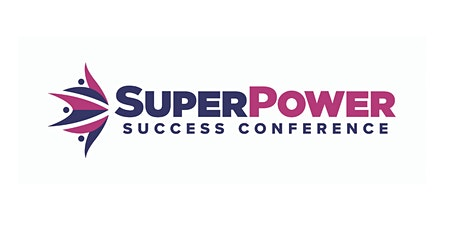 Superpower Success Conference - Portland, OR tickets