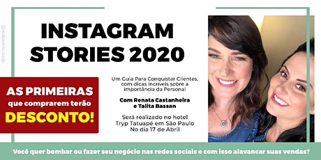 Instagram Stories 2020: Um Guia Para Conquistar Clientes ingressos