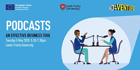 Podcasts - An Effective Business Tool - Tuesday 5 May, 2020 tickets