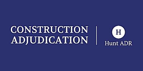 Construction Dispute Resolution Masterclass tickets