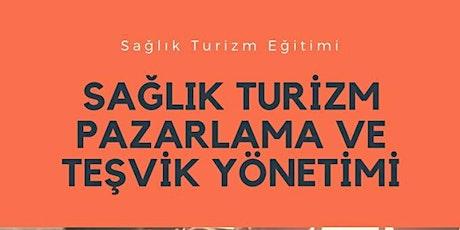 SAĞLIK TURİZMİ EĞİTİMİ İGEME (ÜCRETLİ) tickets