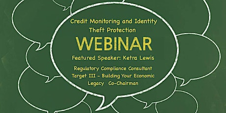 Talk Money Matters II: Credit Monitoring and Identity Theft Protection tickets