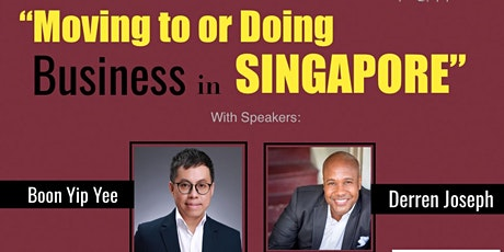 Moving to or Doing Business in SINGAPORE (WEBINAR) tickets